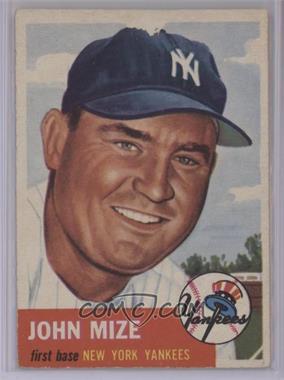 1953 Topps - [Base] #77 - John Mize [PoortoFair]