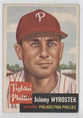 1953 Topps - [Base] #79 - John Wyrostek