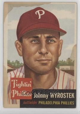 1953 Topps - [Base] #79 - John Wyrostek [Poor to Fair]