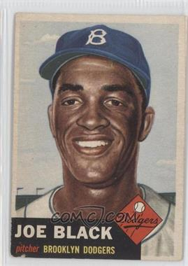 1953 Topps - [Base] #81 - Joe Black