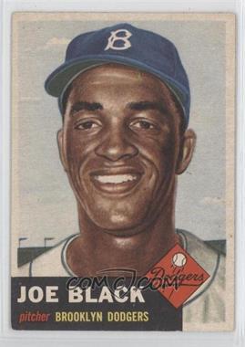 1953 Topps - [Base] #81 - Joe Black