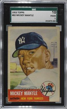 1953 Topps - [Base] #82 - Mickey Mantle [SGC 10 POOR 1]