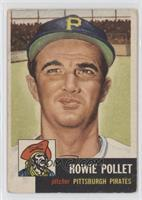 Howie Pollet [NoneGoodtoVG‑EX]