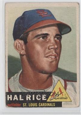 1953 Topps - [Base] #93.1 - Hal Rice (Bio Information in Black) [PoortoFair]