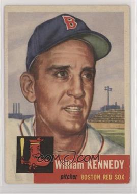 1953 Topps - [Base] #94 - Bill Kennedy (Bio Information in White) [NonePoortoFair]