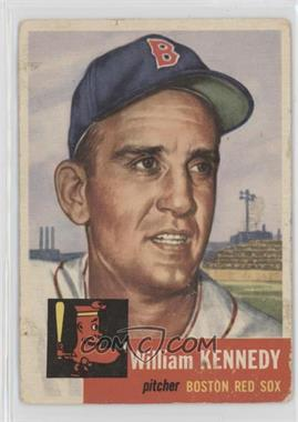 1953 Topps - [Base] #94 - Bill Kennedy (Bio Information in White) [Poor]