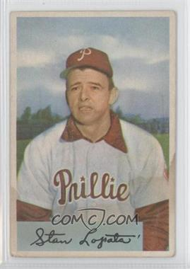 1954 Bowman - [Base] #207 - Stan Lopata [Good to VG‑EX]