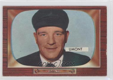 1955 Bowman - [Base] #305 - Frank Umont