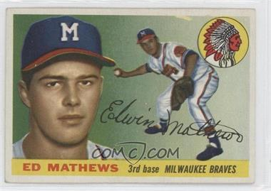 1955 Topps - [Base] #155 - Eddie Mathews