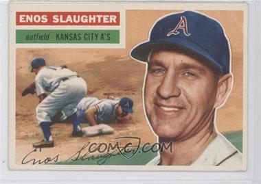 1956 Topps - [Base] #109.1 - Enos Slaughter (Gray Back)