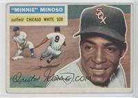 Minnie Minoso (White Back)