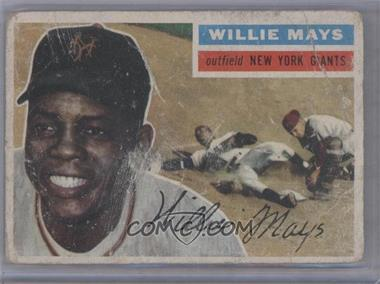 1956 Topps - [Base] #130.1 - Willie Mays (Gray Back) [Poor]