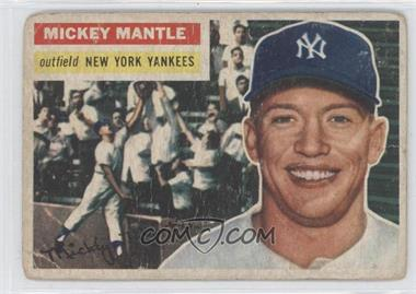 1956 Topps - [Base] #135.1 - Mickey Mantle (Gray Back) [Poor to Fair]