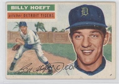 1956 Topps - [Base] #152.1 - Billy Hoeft (Gray Back)