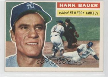 1956 Topps - [Base] #177.1 - Hank Bauer (Gray Back)