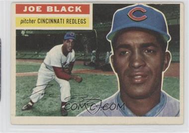1956 Topps - [Base] #178.1 - Joe Black (Gray Back)