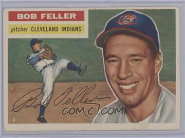 1956 Topps - [Base] #200 - Bob Feller [Poor]