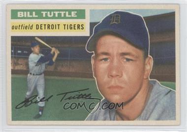 1956 Topps - [Base] #203 - Bill Tuttle