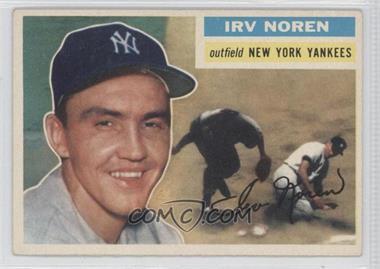 1956 Topps - [Base] #253 - Irv Noren
