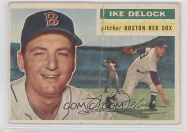 1956 Topps - [Base] #284 - Ike Delock