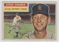 Steve Gromek [Poor]