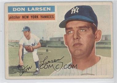 1956 Topps - [Base] #332 - Don Larsen