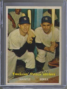 1957 Topps - [Base] #407 - Yankees' Power Hitters (Mickey Mantle, Yogi Berra)