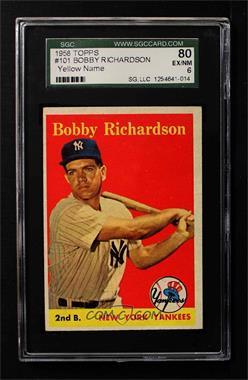 1958 Topps - [Base] #101.2 - Bobby Richardson (yellow name) [SGC80EX/NM6]