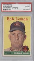 Bob Lemon (White Team Name) [PSA 4]