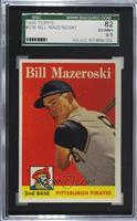 Bill Mazeroski [SGC82EX/MT+6.5]