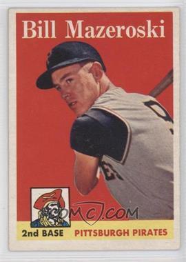 1958 Topps - [Base] #238 - Bill Mazeroski