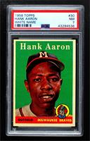 Hank Aaron (player name in white) [PSA 7 NM]