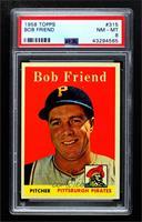 Bob Friend [PSA8NM‑MT]