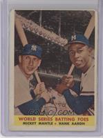 World Series Batting Foes (Mickey Mantle, Hank Aaron) [PoortoFair]