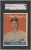 Bobby Shantz [SGC84]