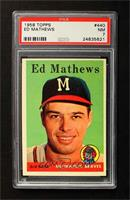 Eddie Mathews [PSA 7 NM]
