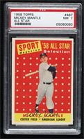 Sport Magazine '58 All Star Selection - Mickey Mantle [PSA7NM]