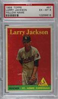 Larry Jackson (player name yellow) [PSA6EX‑MT]