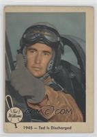 1945 - Ted is Discharged (Ted Williams) [GoodtoVG‑EX]