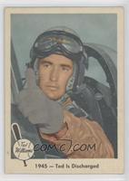 1945 - Ted is Discharged (Ted Williams)