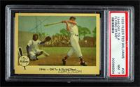 1946 - Off To A Flying Start (Ted Williams) [PSA7NM]