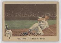 Oct. 1946- Sox lose the Series [PoortoFair]