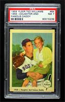 1958- Daughter and Famous Daddy [PSA7NM]