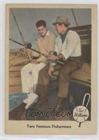 Two Famous Fishermen