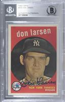 Don Larsen (white back) [BAS Certified Encased by BGS]