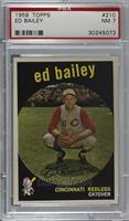 Ed Bailey (white back) [PSA 7 NM]