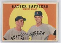 Batter Bafflers (Tom Brewer, Dave Sisler) [PoortoFair]