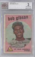Bob Gibson [BVG 3 VERY GOOD]