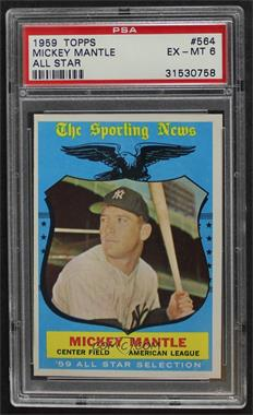 1959 Topps - [Base] #564 - High # - Mickey Mantle [PSA 6 EX‑MT]