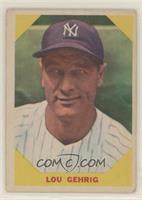 Lou Gehrig [NonePoortoFair]